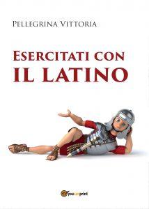 Esercitati con il Latino